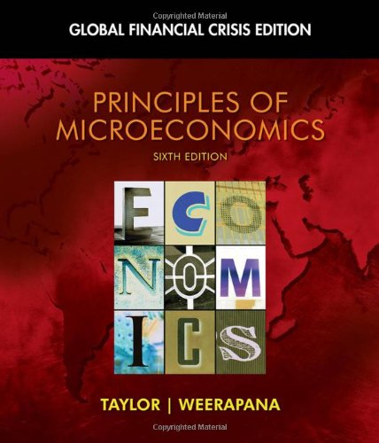 Principles of Microeconomics: Global Financial Crisis Edition (with Global Economic Crisis GEC Resource Center Printed A