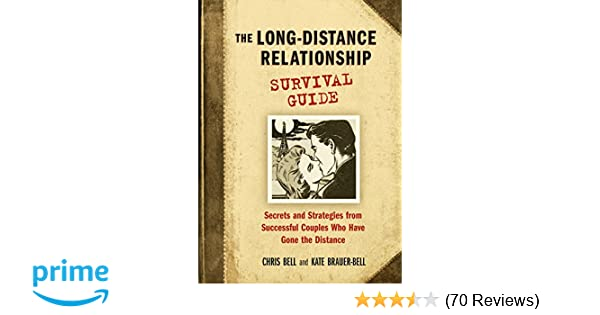 The Long-Distance Relationship Survival Guide: Secrets and