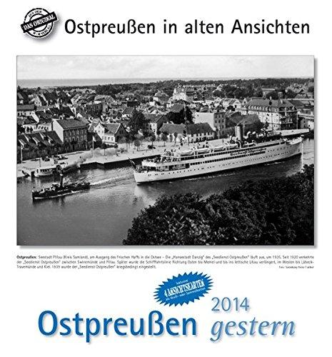 Ostpreußen gestern 2014: Ostpreußen in alten Ansichten, mit 4 Ansichtskarten als Gruß- oder Sammelkarten