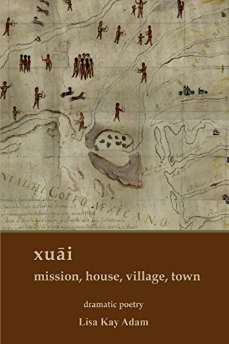 xuāi: mission, house, village, town by Lamar University Press