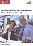 Anti-Terrorism Risk Assessments, Marcus Mann, 0536905576