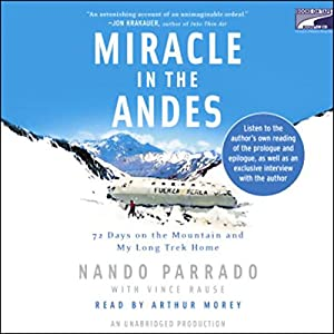 Amazon.com: Miracle in the Andes: 72 Days on the Mountain and My ...