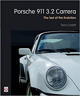 Porsche 911 Carrera - The Last of the Evolution: Amazon.es: Tony Corlett: Libros en idiomas extranjeros