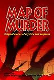 Map of Murder, Susan Budavari (Editor), Suzanne Flaig (Editor), 0976673339