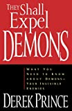 They Shall Expel Demons, Derek Prince, 0800792602
