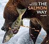 img - for The Salmon Way: An Alaska State of Mind book / textbook / text book