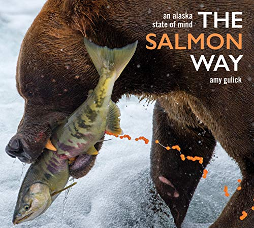 Bristol Bay Fishing - The Salmon Way: An Alaska State of Mind