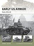 Early US Armor: Tanks 1916–40 (New Vanguard)