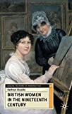 img - for British Women in the Nineteenth Century (Social History in Perspective) book / textbook / text book