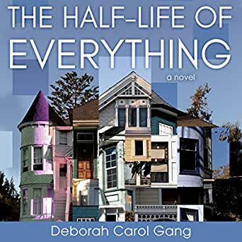 Amazon com: The Half-Life of Everything: A Novel (Audible