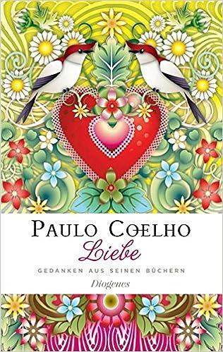 Liebe Gedanken Aus Seinen Buchern Amazon Co Uk Paulo Coelho