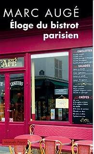 Éloge du bistrot parisien par Marc Augé
