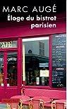 Eloge du bistrot parisien par Augé