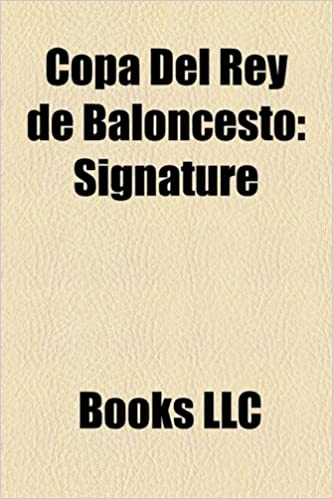 Copa del Rey de Baloncesto: Signature: Amazon.es: LLC Books ...