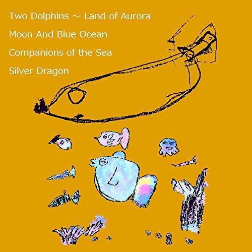 Planet @ Dolphins: オーロラの国 / 月と蒼い海 / 海の仲間たち / 銀いろの龍 みなみ まさあき 創作集 5