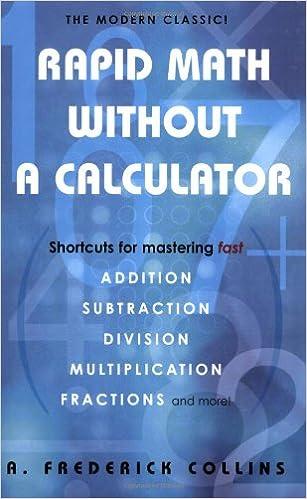 Rapid Math Without A Calculator: Fredrick A. Collins: 9780806527796 ...