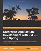 Enterprise Application Development with Ext JS and Spring Front Cover