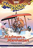 Madman in Manhattan (AIO Imagination Station Books)