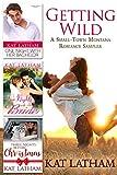 Getting Wild: A Small-Town Montana Romance Sampler