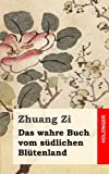 img - for Das wahre Buch vom s dlichen Bl tenland (German Edition) book / textbook / text book