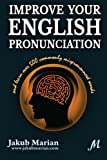 Improve Your English Pronunciation and Learn over 500 Commonly Mispronounced Words, Jakub Marian, 1492192856