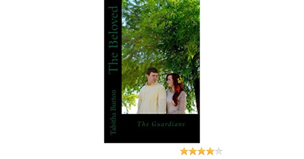 The Guardians (The Beloved)