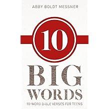 Ten Big Words, 10-Word Bible Verses for Teens