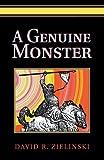 A Genuine Monster, David Zielinski, 0595282814