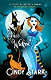 Once Wicked: A Cozy Mystery (Teas and Temptations Book 1)