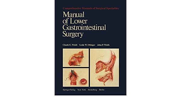 Manual of Lower Gastrointestinal Surgery (Comprehensive Manuals of Surgical Specialties)
