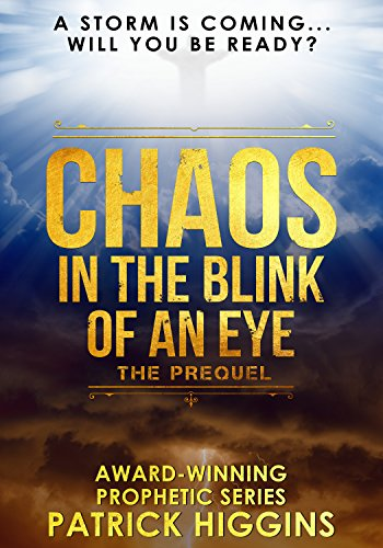 Chaos In The Blink Of An Eye by Patrick Higgins ebook deal