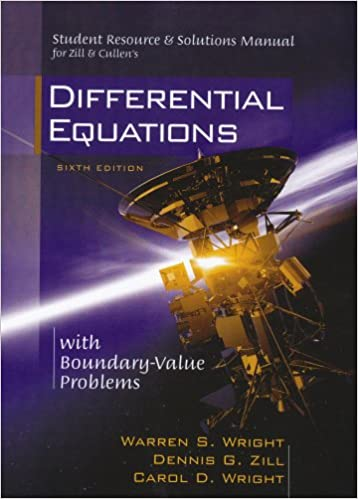 Student Resource Solutions Manual For Zill Cullen S Differential Equations With Boundary Value Problems Wright Warren S Zill Dennis G Wright Carol D 9780534418885 Amazon Com Books