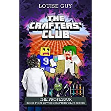 The Professor: Book Four of The Crafters' Club Series (Volume 4)