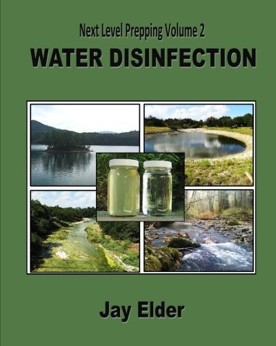 Next Level Prepping Volume 2: Water Disinfection