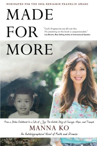 Download Made For More: An Autobiographical Novel of Faith and Promise pdf epub