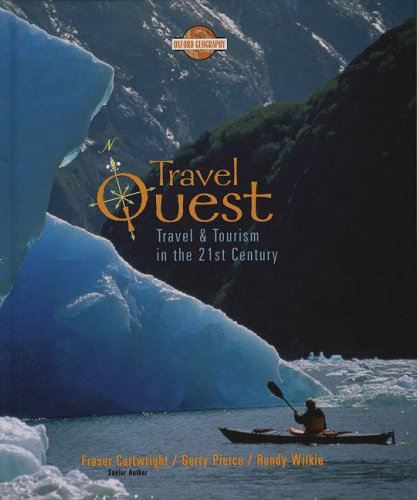 Travel Quest : Travel and Tourism in the 21st Century