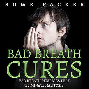 Bad Breath Cures Audiobook