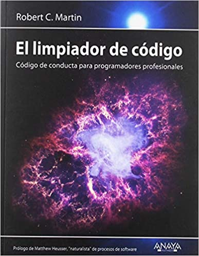 El Limpiador De Código: Código De Conducta Para Programadores Profesionales por Robert C. Martin epub