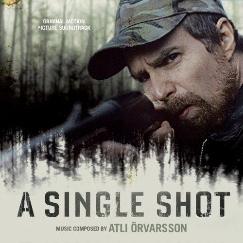 A Single Shot (2013) Movie Soundtrack