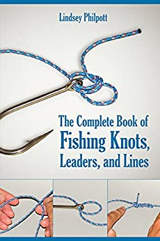The complete book of fishing knots leaders for Fishing knots for leaders