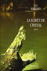 La Forêt de cristal