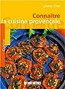 Connaitre la cuisine provencale par Otal