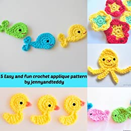 5 Easy And Fun Crochet Applique Patterns Kindle Edition By