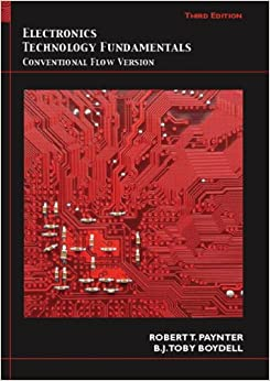 Electronics Technology Fundamentals: Conventional Flow Version (3rd Edition)