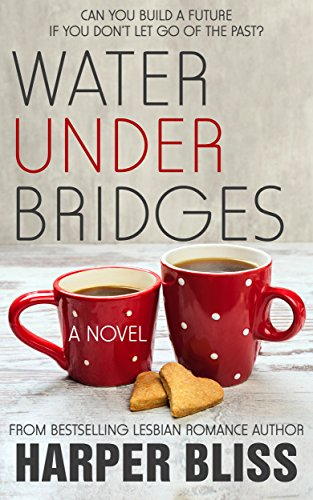 Water Under Bridges (Pink Bean Series Book 5)