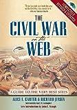 The Civil War on the Web, Alice E. Carter and Richard J. Jensen, 0842051341