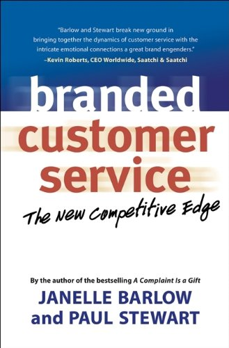 Branded Customer Service: The New Competitive Edge