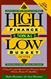 High Finance on a Low Budget: Build Wealth Regardless of Your Income