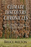 Climate Discovery Chronicles, Bruce Melton, 0983810400