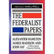 The Federalist Papers [Hardcover Edition]